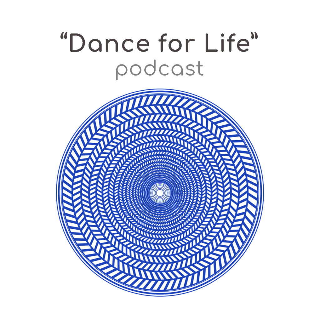 Dance for Life podcast - powered by DLOT
