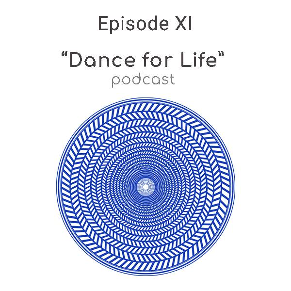 dance for life podcast episode 11