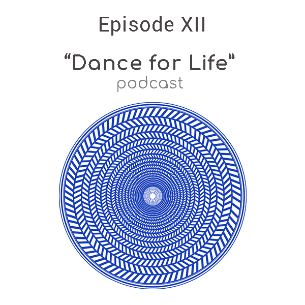 dance for life podcast episode 12