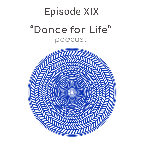 dance for life podcast episode 19